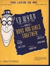The Latin In Me 1940 Ed Wynn Boys and Girls Together Sheet Music