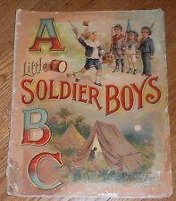 1900 Antique McLoughlin Children's Book - Little Soldier Boys ABC