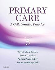 Primary Care : A Collaborative Practice by Patricia Polgar-Bailey, Joanne...