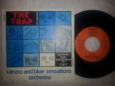 CARUSO AND BLUE SENSATIONS ORCHESTRA THE TRAP  ICE DREAM  DISCO 45 GIRI 7