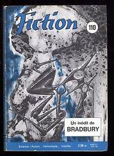 Revue FICTION n° 110 Janv. 1963  BRADBURY / BORGES / R.F. YOUNG / J. RAY    OPTA