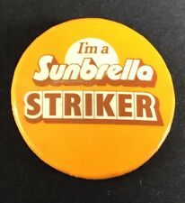 SUNBRELLA STRIKER BAGDE Button PIN Vintage METAL Advertising