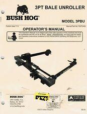 BUSH HOG 3PT BALE UNROLLER 3PBU OPERATORS MANUAL