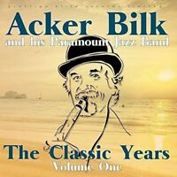 Acker Bilk and His Paramount Jazz Band - The Classic Years, Vol. 1 [CD]