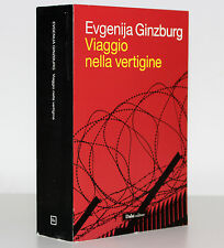 VIAGGIO NELLA VERTIGINE [EVGENIJA GINZBURG] DALAI EDITORE