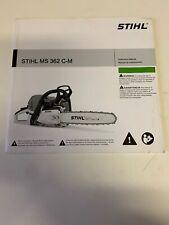Stihl MS362 C-M Chainsaw Instruction Manual