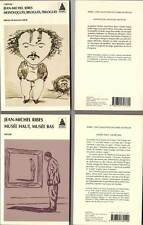 JEAN-MICHEL RIBES : MONOLOGUES…+MUSEE HAUT,MUSEE BAS (2 LIVRES/BOOKS) 1997-2006