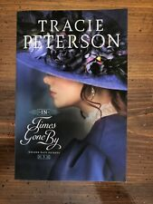 Golden Gate Secrets Ser.: In Times Gone By by Tracie Peterson (2018, Trade...