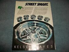 "Vintage E-T Mag Wheels Kelsey Hayes Ad ""Street Smart"""