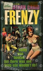 "1962 paperback "" Frenzy"" originally "" Junkie"" with sexploitation cover Art"