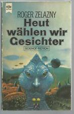 Heut wählen wir Gesichter - Roger Zelazny - Heyne Tb. Nr. 3444, Zustand gut