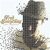Fred Everything - Lost Together (Parental Advisory, 2008) NEW SEALED CD
