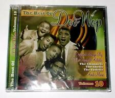 The Best Of Doo Wop Volume 10 Shells Chesters Channels Lydells etc CD New Sealed