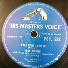 78 rpm TONY MARTIN walk hand in hand / flamenco love POP 222