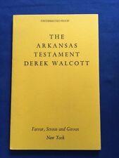 THE ARKANSAS TESTAMENT - UNCORRECTED PROOF BY DEREK WALCOTT