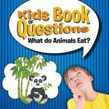 Kids Book of Questions : What Do Animals Eat? by Speedy Publishing LLC (2015,...