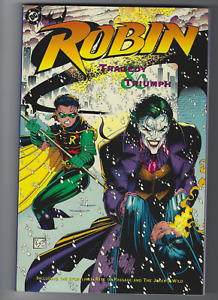 ROBIN: TRAGEDY AND TRIUMPH TPB VF cond  signed by Chuck Dixon