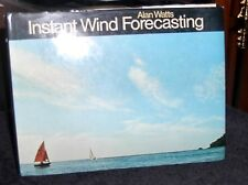 Instant Wind Forecasting by Watts 1975 HC DJ dinghy, coastal, offshore sailors