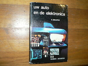 UW AUTO EN DE ELEKTRONICA KLUWER HINLOPEN 1971 TECHNICAL INFO