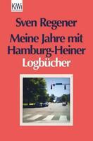 Meine Jahre mit Hamburg-Heiner von Sven Regener (2013, Taschenbuch) #p21