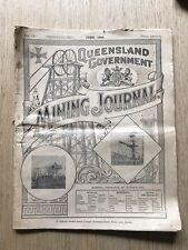"*AMAZING* JUNE 1908 ""QUEENSLAND GOVERNMENT MINING JOURNAL"" GOLD MINE"