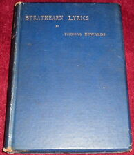 STRATHEARN LYRICS & OTHER POEMS..THOMAS EDWARDS HB EX 1889 ALEXANDER GARNER