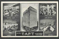 Ca I930* PPC NY HOTEL TAFT ON TIMES SQUARE EACH ROOM HAS RADIO & ICE WATER
