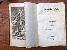 antik Buch Wilhelm Tell Schauspiel Friedrich von Schiller Pracht-Ausgabe 1860