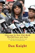 Who Is the Fat Cat That Makes Money Everywhere: Chicago Is Not Chi-RaQ...