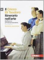 CRICCO DI TEODORO 4, ITINERARIO NELL'ARTE Arancione ZANICHELLI COD:9788808189448