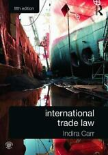 INTERNATIONAL TRADE LAW - CARR, INDIRA/ STONE, PETER - NEW PAPERBACK BOOK