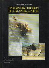 Les MINES D'OR du district de ST YRIEIX LA PERCHE + Haute-Vienne +P.C. GUIOLLARD
