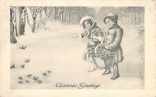 CHRISTMAS GREETINGS Merry Xmas Children Feeding Birds Vintage Postcard 1917