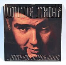 "Lonnie Mack ""glad I'm in the band"" -  LP Vinyl - Mint - New In Original Wrapper!"