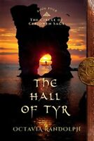 The Hall of Tyr: Book Four of the Circle of Ceridwen Saga, Brand New, Free P&...