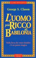 L'uomo più ricco di Babilonia Copertina flessibile – 1 ott 1999 di George S. C.