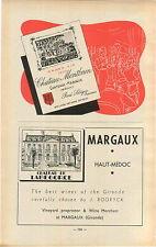 ADVERTISEMENT Bordeaux Chateau Mantbrun Margaux de Labegorce Vineyard Wine Maker