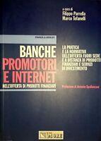 PARRELLA TOFANELLI BANCHE PROMOTORI E INTERNET IL SOLE 24 ORE