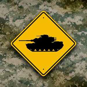 Tank Crossing Sign / Mobile Artillery  - Military Ordnance - Field Safety Plaque