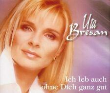 Uta Bresan Ich leb auch ohne dich ganz gut (1999) [Maxi-CD]