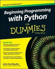 Beginning Programming with Python for Dummies by John Paul Mueller (2014,...