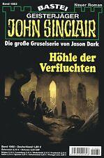 JOHN SINCLAIR ROMAN Nr. 1982 - Höhle der Verfluchten - Jason Dark NEU