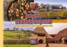 La vieille Cuisine bourguignonne... • Pierre Huguenin