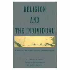 Religion and the Individual : A Social-Psychological Perspective by W. Larry...