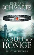 Das Blut der Könige / Lytar-Chronik Bd.3 von Richard Schwartz (2017, Taschenbuch