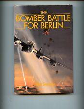 THE BOMBER BATTLE FOR BERLIN., John Searby,RAF, 1st   HBdj VG