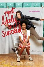 The Superlatives: Most Likely to Succeed by Jennifer Echols (2015, Hardcover)