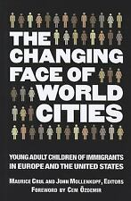 The Changing Face of World Cities: Young Adult Children of Immigrants in Europe