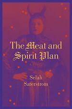The Meat and Spirit Plan, Saterstrom, Selah, 1566892015, Book, Good