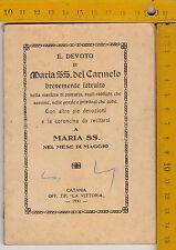 IL DEVOTO DI MARIA SS DEL CARMELO BREVEMENTE ISTRUITO - CATANIA 1931